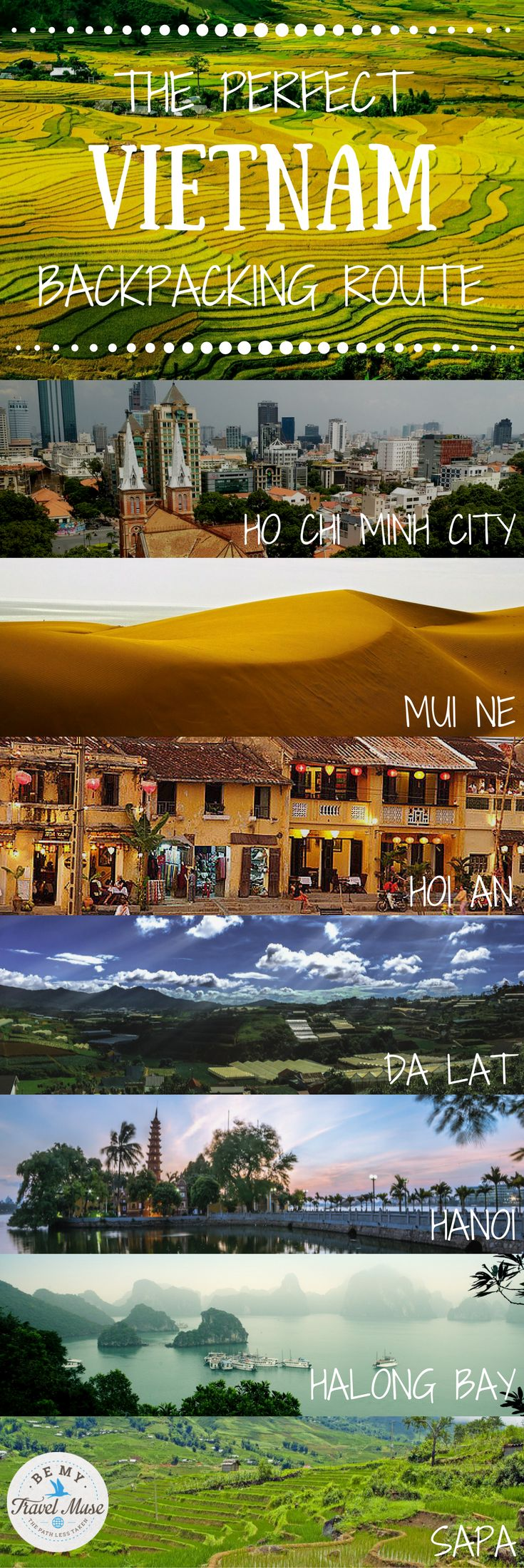 The ultimate backpacking route through Vietnam, including stops in Hanoi, Hoi An...