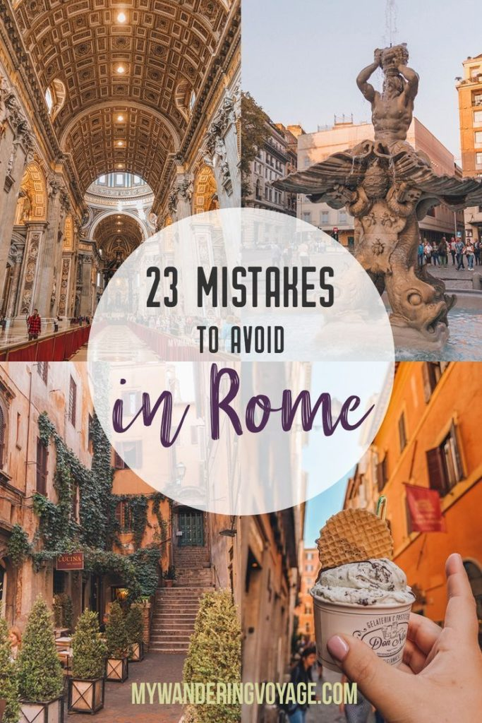 23 Mistakes to Avoid in Rome - With these 23 mistakes to avoid in Rome, Italy, y...