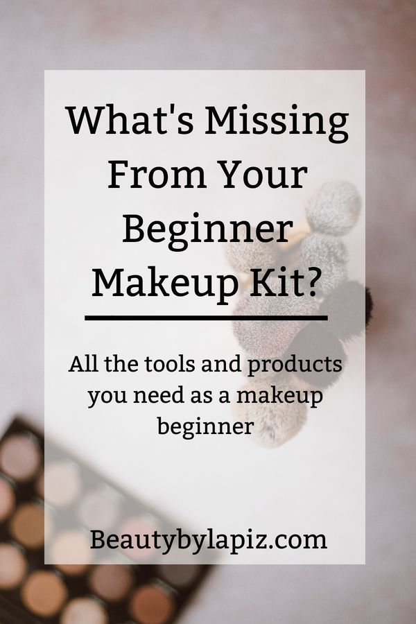 What's missing from your beginner makeup kit? All the tools and products you nee...