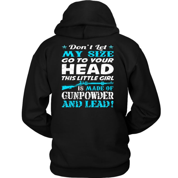 Gunpowder And Lead Country girl hoodies with sayings, country girl hoodies for w...