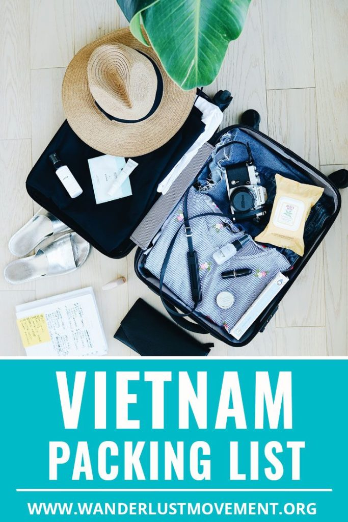 Vietnam Packing List: How To Pack For Your Trip Like a Pro | Wanderlust Movement...