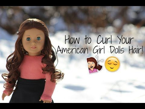 How to curl your american girl dolls hair! - YouTube