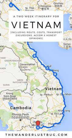 An Awesome Two Week Itinerary For Vietnam. Getting You To Ho Chi Minh, Hoi An, P...