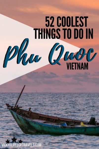 The best things to do in Phu Quoc, in Vietnam. Phu Quoc is a small island off th...