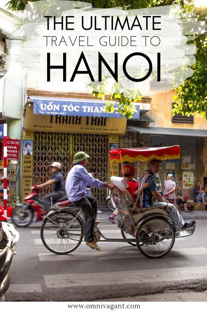 Traveling to Hanoi Vietnam? Be sure to check out this ultimate Hanoi Travel Guid...