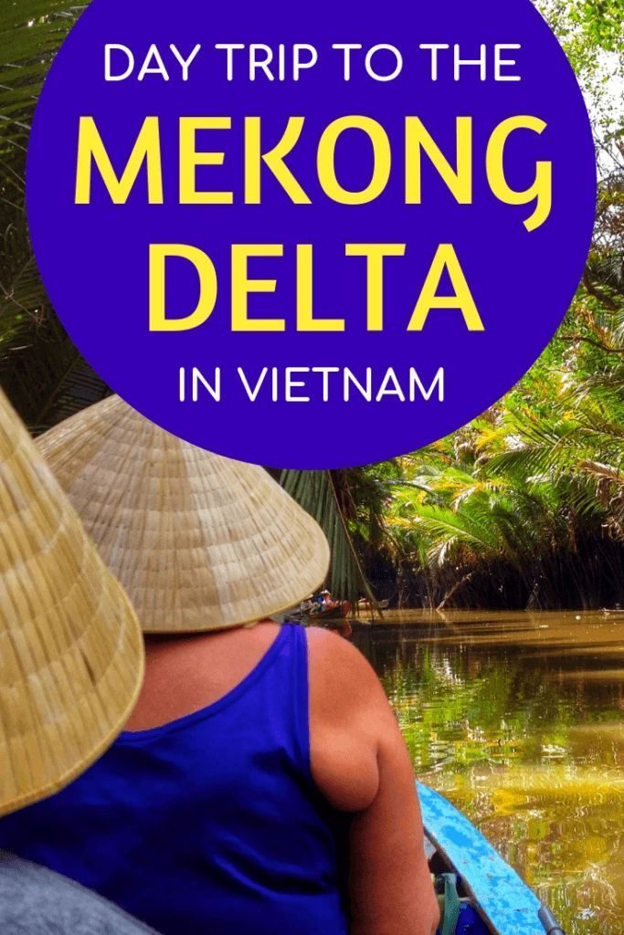 Taking a day trip to the Mekong Delta in Vietnam #travel #SoutheastAsia #Vietnam