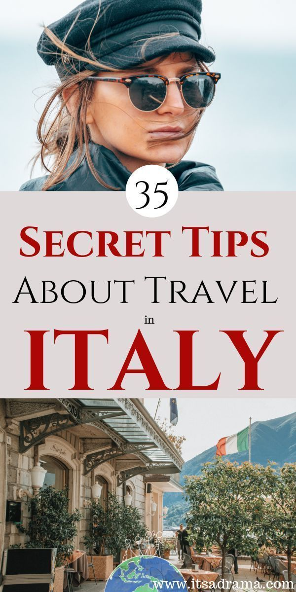 Italy travel tips. 35 of the best travel tips for when you take your Italy vacat...