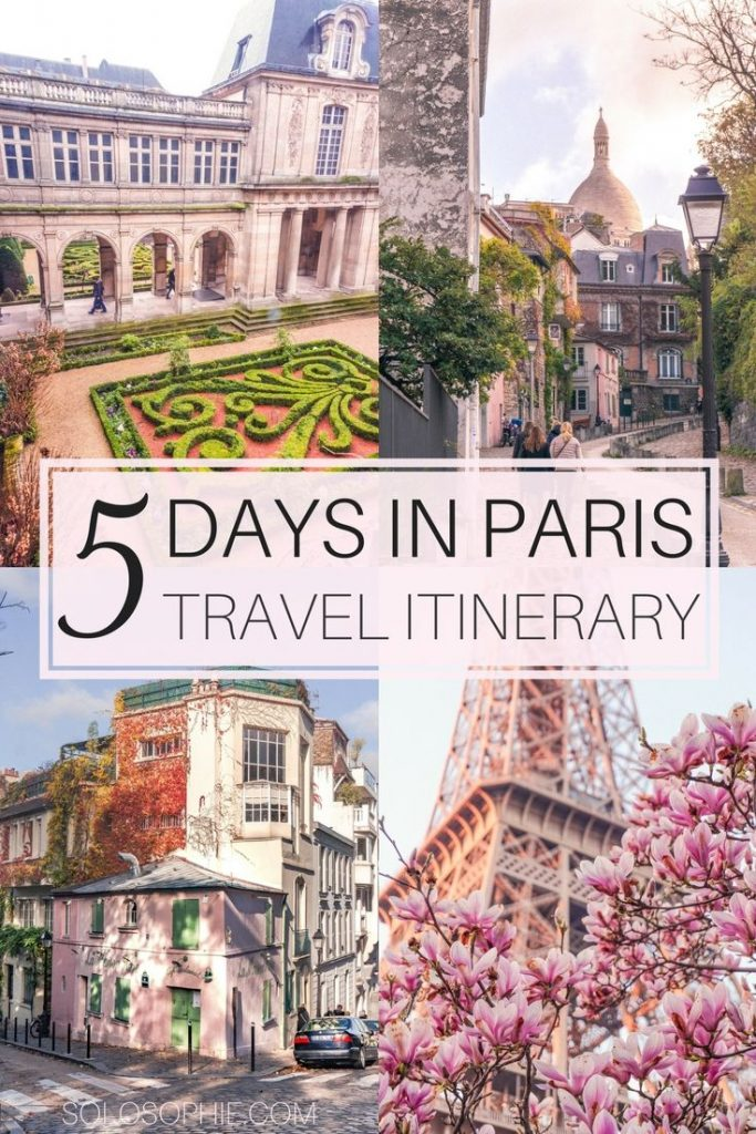 Your Ultimate Guide on How to Spend the Perfect 5 Days in Paris Travel Itinerary...