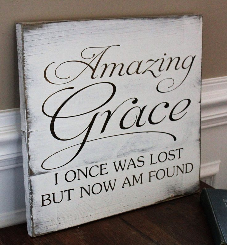 Amazing Grace, I once was lost but now I'm found rustic reclaimed wood wall ...