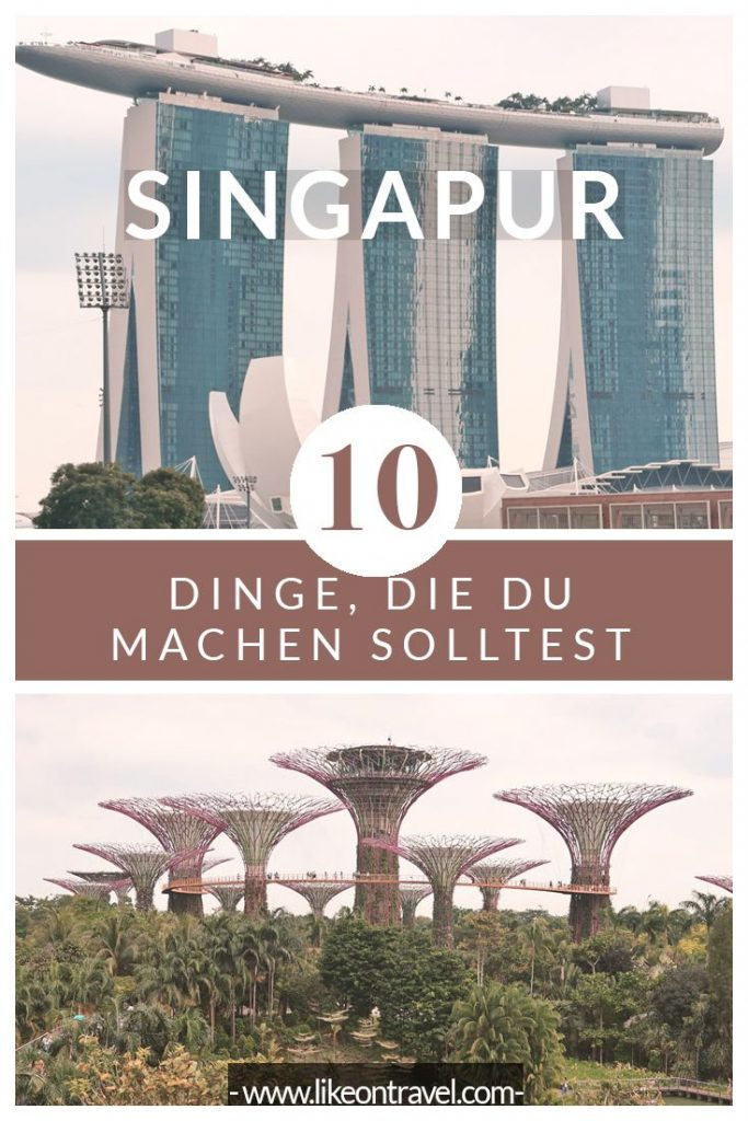 Let's start with our Singapore travel tips! We call you 10 ultimate things ...