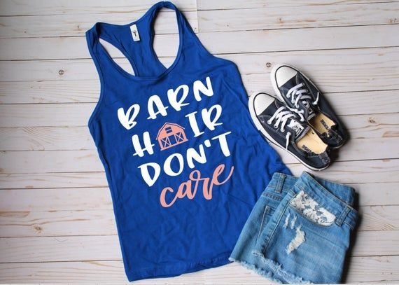 Barn Hair Don't Care tank | southern tee | country girl shirt | country conc...